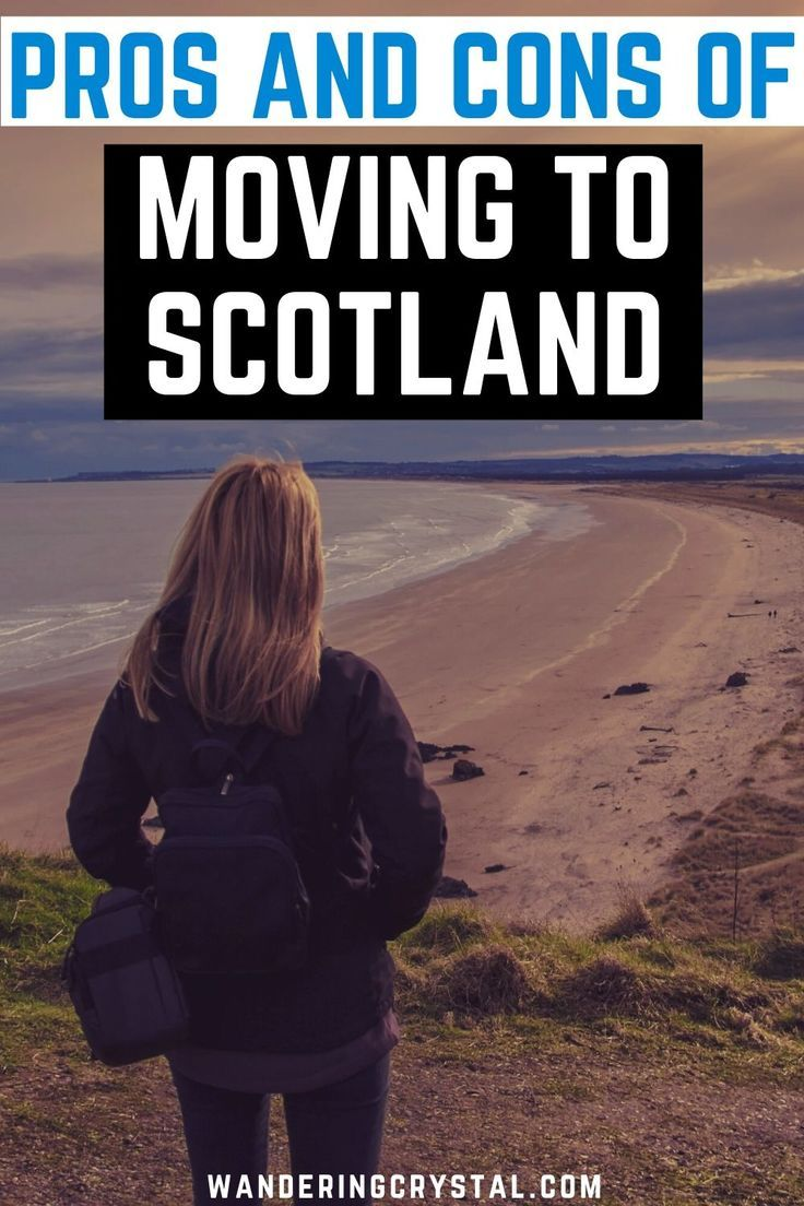 The Pros and Cons of Living in Scotland in 2020 Moving