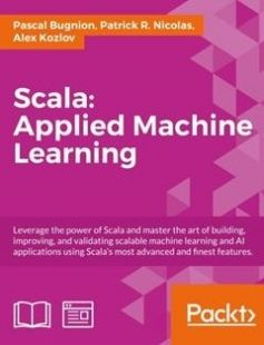 Scala:Applied Machine Learning free download by Pascal Bugnion Patrick R. Nicolas Alex Kozlov ISBN: 9781787124554 with BooksBob. Fast and free eBooks download.  The post Scala:Applied Machine Learning Free Download appeared first on Booksbob.com.