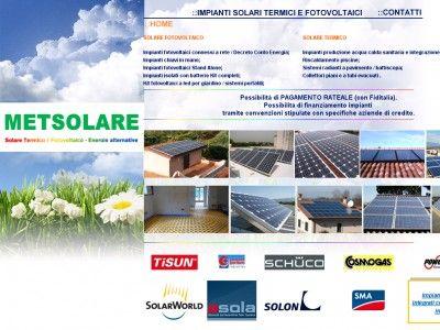 Met solare propone installazione e gestione di impianti fotovoltaici, dove l'energia del sole viene trasformata in corrente elettrica. Significa non solo risparmiare in costi energetici, ma anche effettuare un buon investimento per il futuro. Gli impianti solari termici consentono significativi risparmi sui costi per il riscaldamento dell'acqua sanitaria e rappresentano un'ottima soluzione anche come integrazione al riscaldamento.