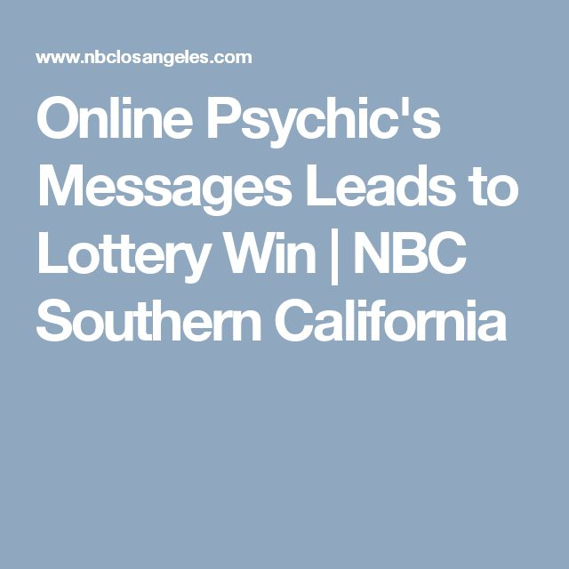 Online Psychic's Messages Leads to Lottery Win | NBC Southern California