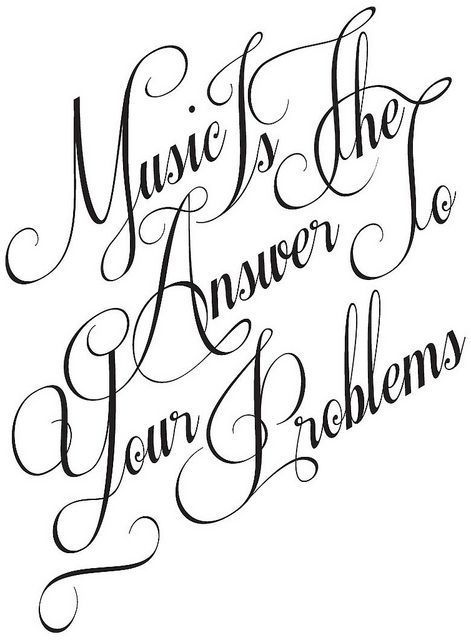 Music is the answer to your problems...
