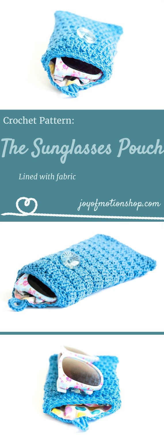 The Sunglasses Pouch a crochet pattern. Easy crochet pattern for a sunglasses pouch with a button to close. You will need yarn, crochet hook, thread, fabric, button and elastic. Cute diy gifts. Joy of Motion Design | Sunglasses pouch crochet pattern | glasses case crochet pattern | glasses pouch crochet | diy glasses case. Click to purchase or repin to save it forever.