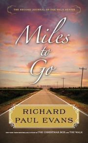 "Richard Paul Evans ""Miles to Go"""
