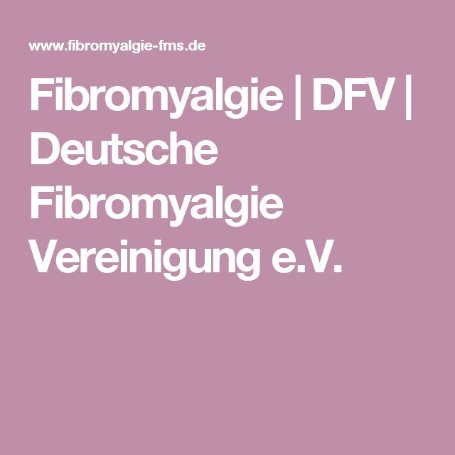 Fibromyalgie|DFV|Deutsche Fibromyalgie Vereinigung e.V.