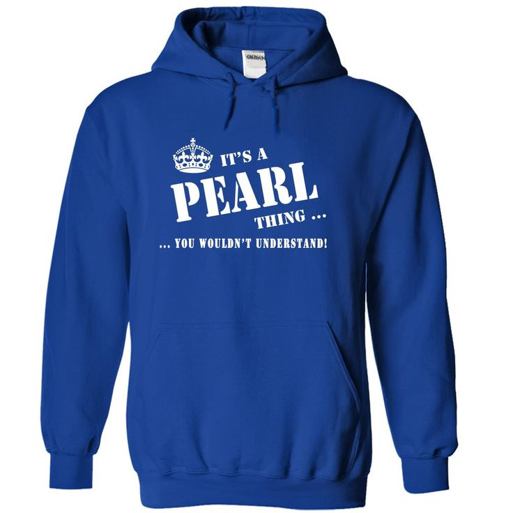 Its a PEARL Thing, You Wouldnt Understand!