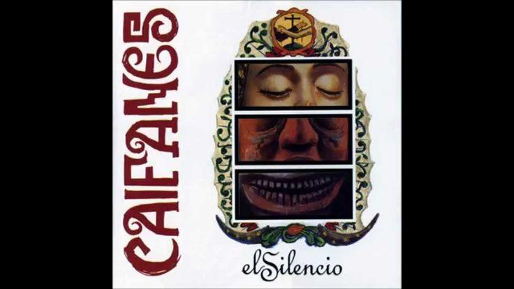 Caifanes- El Silencio