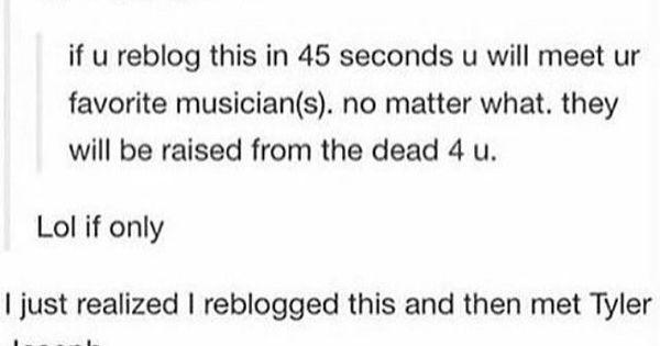 Re blogging just in case. (I'm sure it won't happen, but it's funny.) | Screaming Ukulele Pianø Rap | Pinterest | A well, the Originals and Twenty one pilots
