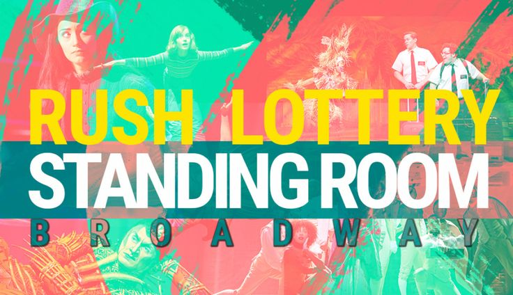Our complete round-up of the latest Broadway rush, lottery, standing-room-only (SRO) and student ticket policies.