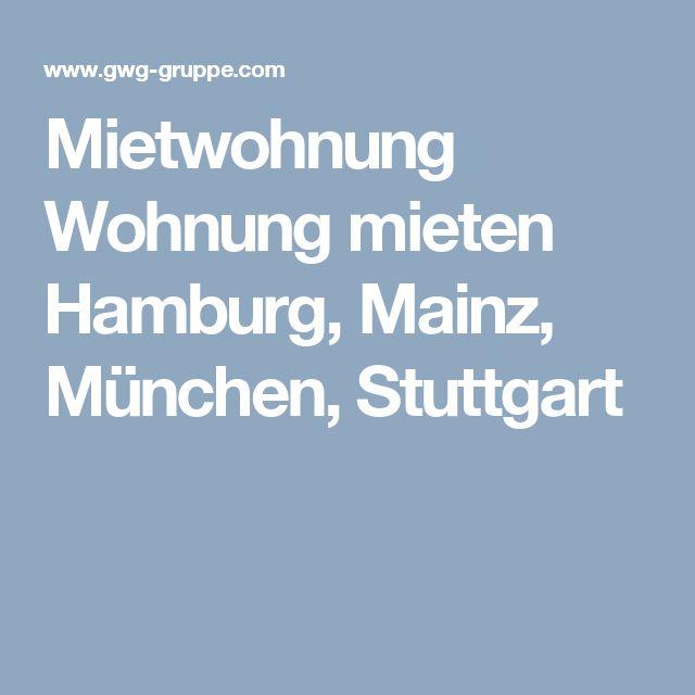 Mietwohnung Wohnung mieten Hamburg, Mainz, München, Stuttgart