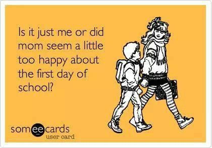 Image result for moms on first day of school meme