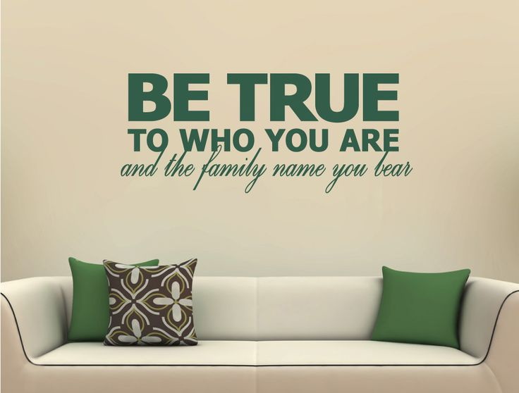 Be True To Who You Are Wall Sticker | Family Quotes Wall Art