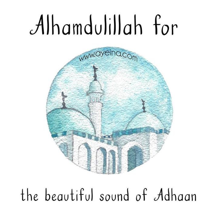 148: Alhamdulillah for the beautiful sound of Adhaan #AlhamdulillahForSeries