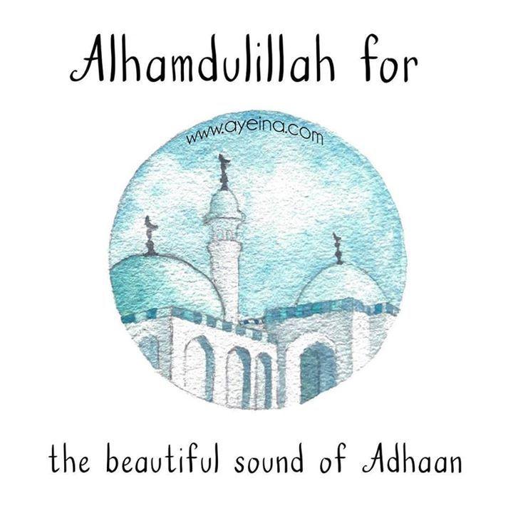 148: Alhamdulillah for the beautiful sound of Adhaan #AlhamdulillahForSeries