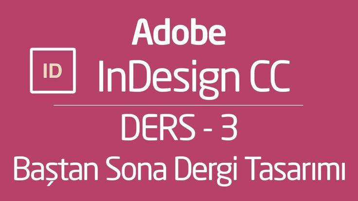 02. - Baştan Sona Dergi Tasarımı - InDesign CS6