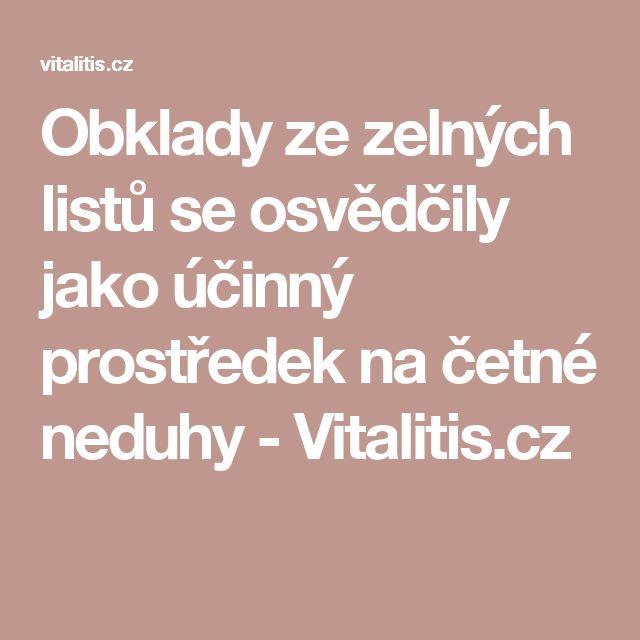 Obklady ze zelných listů se osvědčily jako účinný prostředek na četné neduhy - Vitalitis.cz