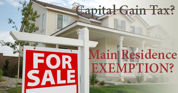 Have you sold your home or looking at selling your home and unsure of the tax consequences? Can the main residence exemption be applied to reduce and/or remove the Capital Gains Tax on the sale? What is it?  The main residence exemption applies to a taxpayer's dwelling that was owned by an individual/s and nominated as the taxpayer's main residence. What is a dwelling?  A dwelling for the purposes of the main residence exemption is anything that is mainly used as residential accommodation.