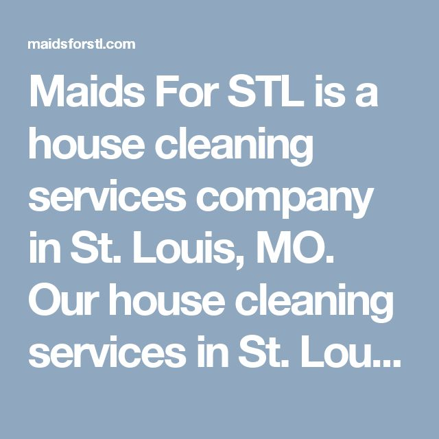 Maids For STL is a house cleaning services company in St. Louis, MO. Our house cleaning services in St. Louis are designed to give you peace of mind that you deserve and the time you need. Enjoy your life with your loved ones. For inquiries, visit us at 2835 Patterson Rd, Florissant MO 63031, US or call us at 314-628-3348.