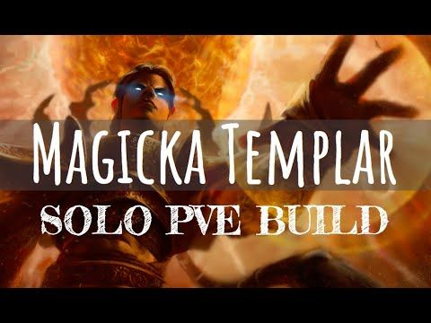 Magicka Templar Solo PVE Build - NOVA SHIELD KNIGHT - Solo