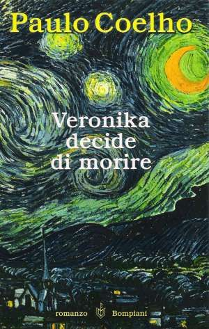 Veronika decide di morire - Paulo Coelho - http://www.pensieriovali.it/2015/03/veronika-decide-di-morire-paulo-coelho.html