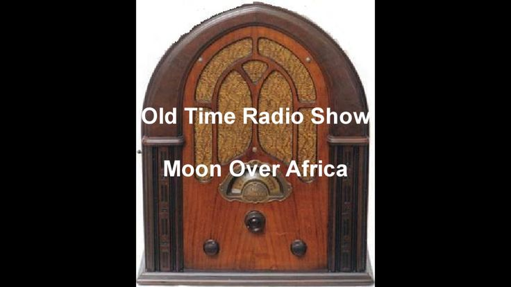 """Moon Over Africa Radio Show EP 2 """"The Atlantis Quest"""" 1935 otr old time ..."""