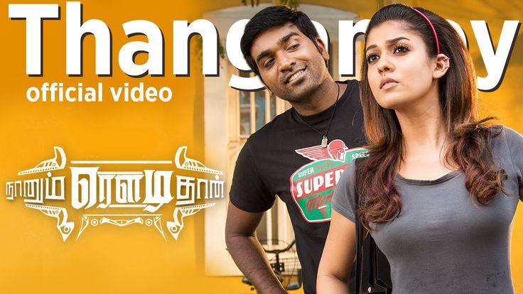Naanum Rowdy Dhaan - Thangamey | Official Video | Anirudh | Vijay Sethup...