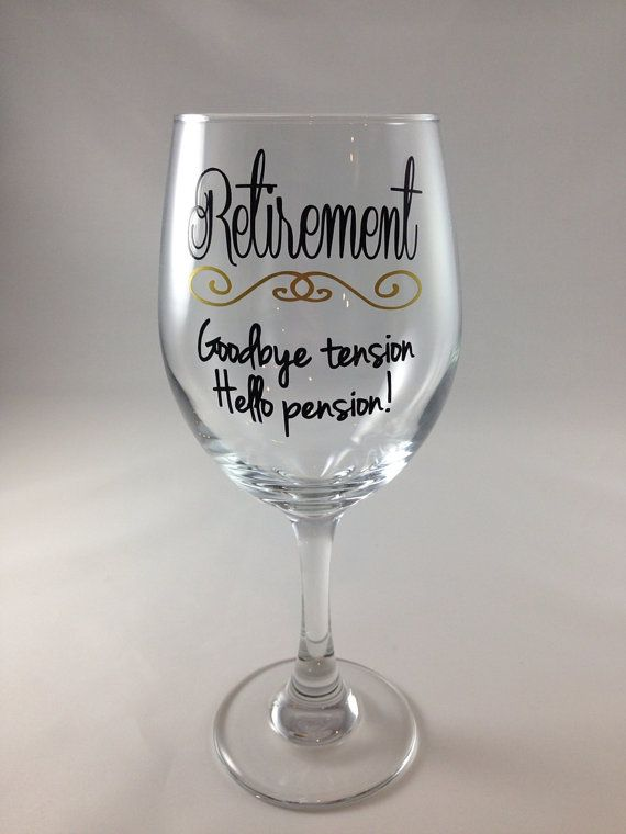 Wine glass, stemless or regular, Retirement gift, goodbye tension hellos pension on Etsy, for more great ideas visit www.thepartyguide.co.uk