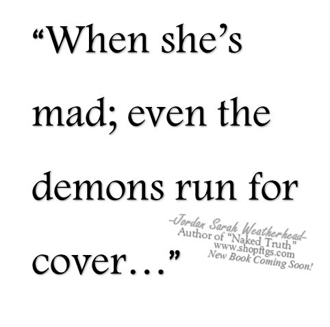 """When he's angry, even the demons run for cover. For their king tends to become…"
