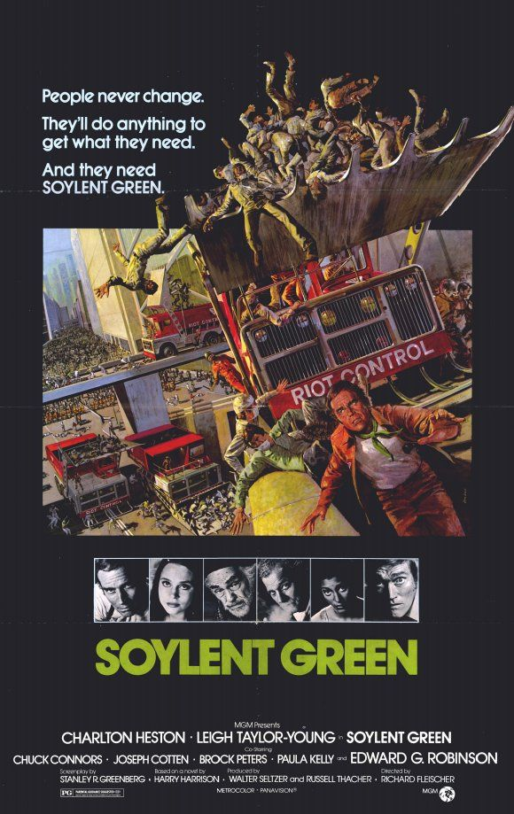Soylent Green - I think if any sci fi imagining were going to come true it would be this one.