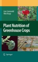 Plant nutrition of greenhouse crops / Cees Sonneveld, Wim Voogt. Springer, 2009.