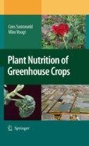 Plant nutrition of greenhouse crops / Cees Sonneveld, Wim Voogt. Springer, 2009.