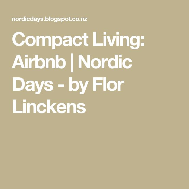 Compact Living: Airbnb | Nordic Days - by Flor Linckens