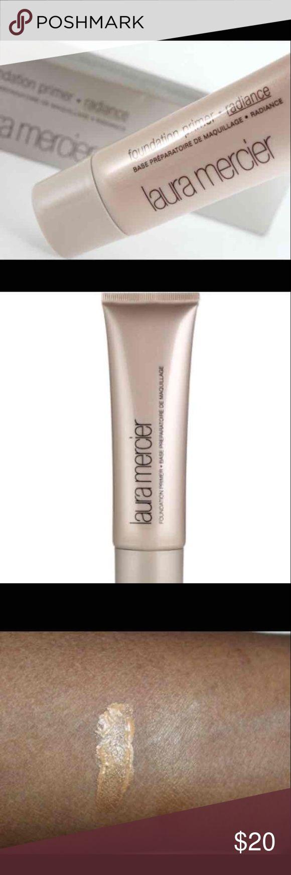 Brand new Laura Mercier Radiance Primer Brand new 1.7 oz of face primer. NO TRADES PLEASE Sephora Makeup Face Primer