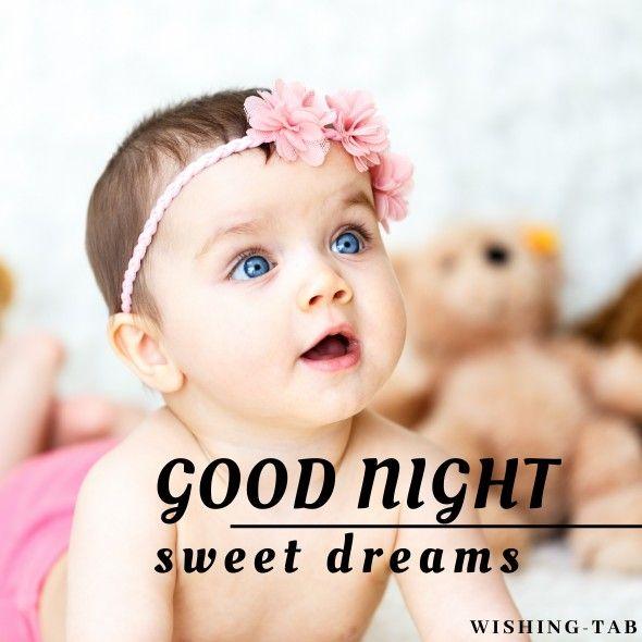 Beautiful Good Night Baby Images Good Night Baby Baby Images Good Night