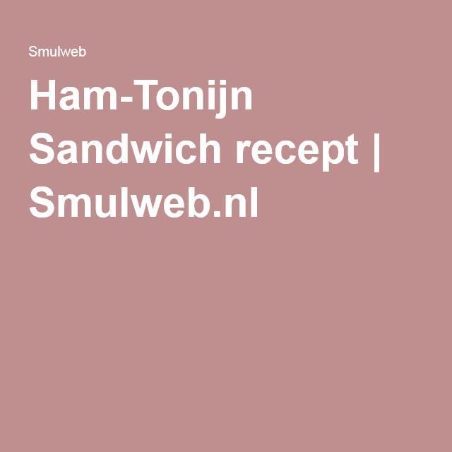 Ham-Tonijn Sandwich recept   Smulweb.nl