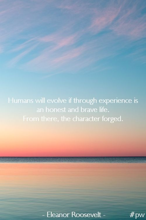 #human #forged #experience #pw
