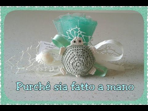 Tutorial bomboniere Cestino Tartaruga Uncinetto (Crochet) 1/6 - YouTube