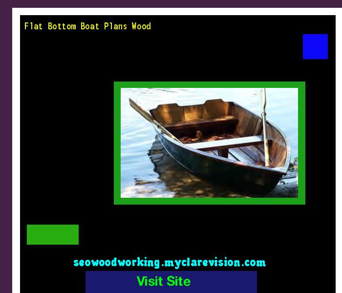 Flat Bottom Boat Plans Wood 191207 - Woodworking Plans and Projects!