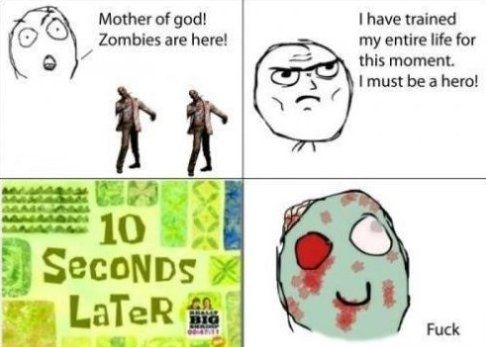 New meme 2014 rage comics zombies mother of god zombies are here i have trained my entire life for this moment i must be a hero