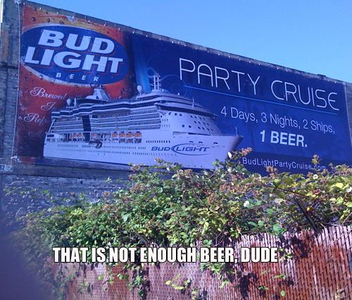 Lightweights...: Funny Things, Beer, Not Enough, Cruises, Funny Stuff, Funnies, Humor, Bud Light