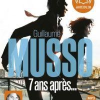 Аудиокнига Прошло семь лет Гийом Мюссо на французском языке