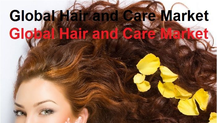 Global Hair And Care Market Industry Trends And Forecast To 2025