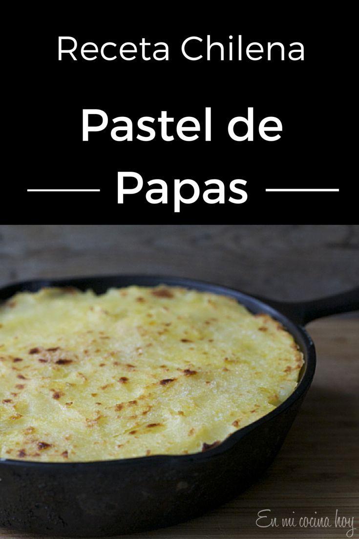 Pastel de papas, receta chilena Un clásico delicioso: sabroso pino de carne cubierto con un cremoso puré de papas. Mi plato favorito.