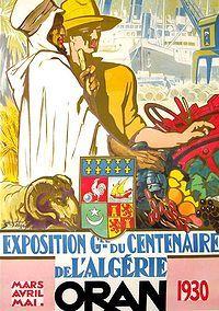 Affiches d'Algérie (1830-1962)....réépinglé par Maurie Daboux .•*`*•. ❥