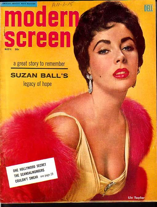 Elizabeth Taylor - Modern Screen - November 1955. My Mom got this in the mail and I loved looking at the movie stars