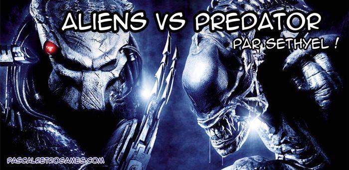 Aliens Vs Predator le super jeu d'un super film ! http://pascalretrogames.com/aliens-vs-predator-super-fps/