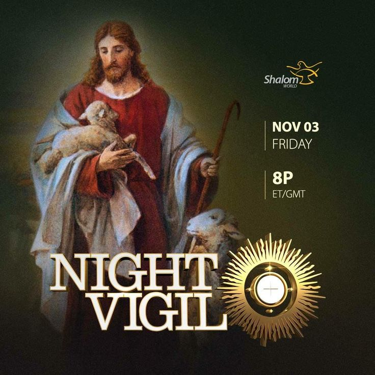 Don't miss our first Friday Night Vigil on November 3rd at 8PM ET/GMT! Phone in your prayer requests to +1 (215) 366-3031 or email us at prayer@shalomworld.org  Watch SHALOM WORLD on Apple TV, Roku, Amazon Fire TV, Kindle Fire HD, on your iPhone, iPad, Android Phone, and online at www.ShalomWorldTV.org/live  #ShalomWorldTV #NightVigil #Faith #Healing #Eucharisticadoration #PraiseandWorship #CatholicChurch #Preaching #ExperienceANightOfMiracles