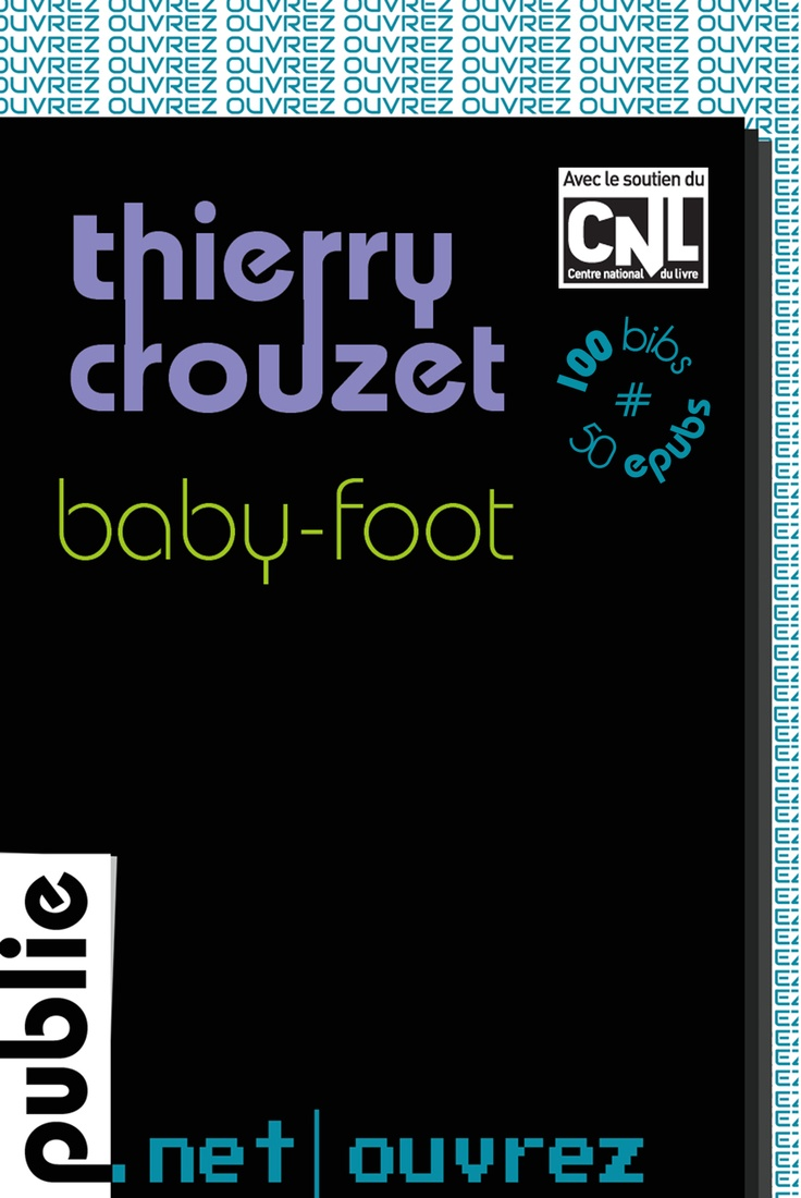 Baby-Foot, Thierry Crouzet
