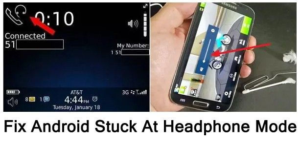 How Do I Get My Android Phone Out Of Headphone Mode Restart