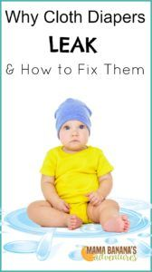 Why Cloth Diapers Leak and How to Fix Them