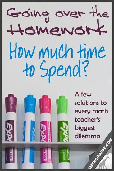 I feel like one of my biggest recurring teaching issues is the time spent going over homework. I am constantly questioning myself whether I am spending enough time or too much, and it varies from one